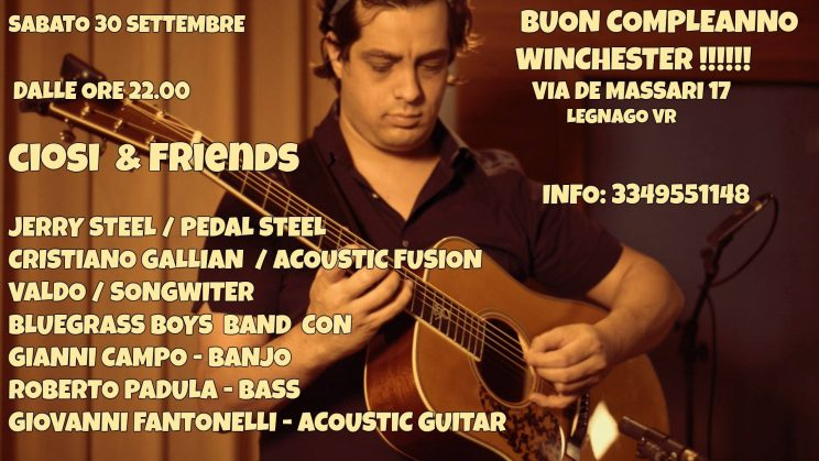 [:it]BIG EVENT - CIOSI & FRIENDS - WINCHESTER - LEGNAGO [:] @ Legnago | Veneto | Italia